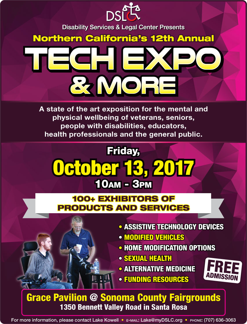 Assistive Technology Expo Join us on Friday October 13th 10am to 3pm Sonoma County Fairgrounds in Grace Pavilion with free admission and parking